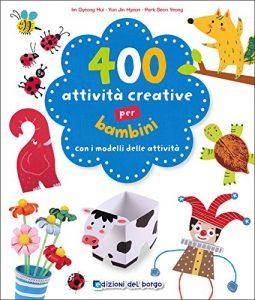 Quanto Costa 400 attivit creative per bambini 1